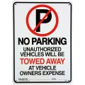 アメリカン雑貨 看板 プラスチックサインボード  No Parking(Towed Away)  CA-26