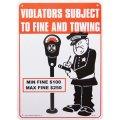 アメリカン雑貨 看板 プラスチックサインボード Violators Subject To Fine And Towing CA-53