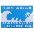アメリカン雑貨 看板 プラスチックサインボード 津波注意地区 CA-68
